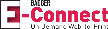 Badger E-Connect - On Demand Web-to-Print